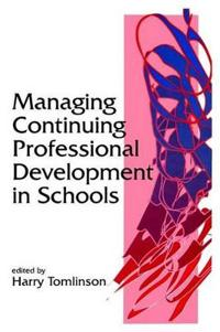 Managing Continuing Professional Development in Schools