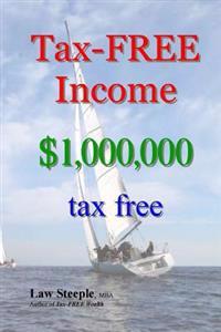 Tax-Free Income: $1,000,000 Tax Free