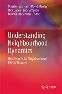 Understanding Neighbourhood Dynamics