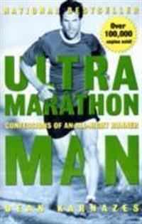 Ultramarathon man - confessions of an all-night runner