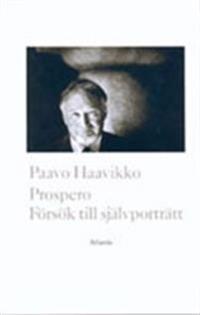 Prospero : Försök till Självporträtt