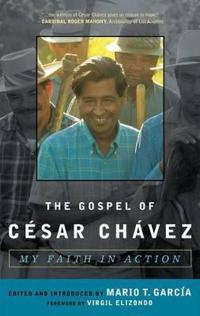 The Gospel of Cesar Chavez