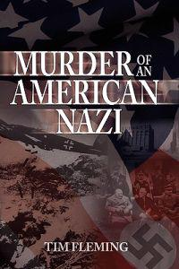 Murder of an American Nazi