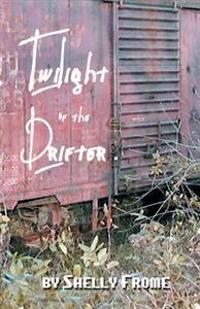 Twilight of the Drifter