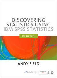 Discovering Statistics Using SPSS (Introducing Statistical Methods S.) (2nd Edit