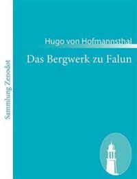Das Bergwerk Zu Falun