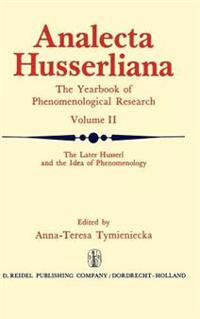 The Later Husserl and the Idea of Phenomenology