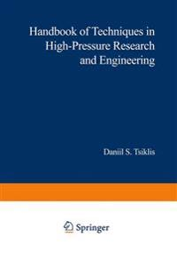 Handbook of Techniques in High-Pressure Research and Engineering