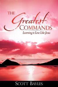 The Greatest Commands