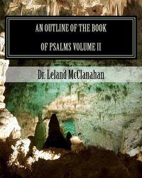 An Outline of the Book of Psalms: The Authorized King James Version