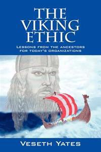 The Viking Ethic