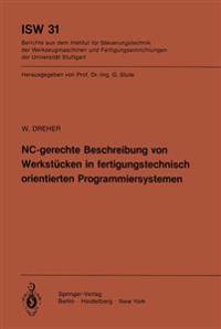 NC-gerechte Beschreibung von Werkstucken in Fertigungstechnisch Orientierten Programmiersystemen