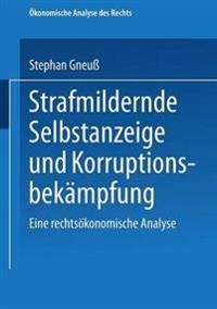 Strafmildernde Selbstanzeige Und Korruptionsbekämpfung