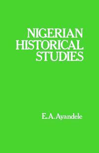 Nigerian Historical Studies
