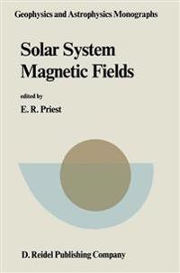 Solar System Magnetic Fields