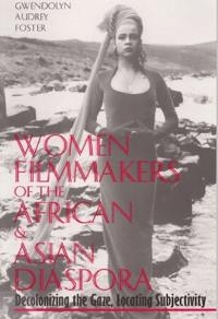 Women Filmmakers of the African and Asian Diaspora