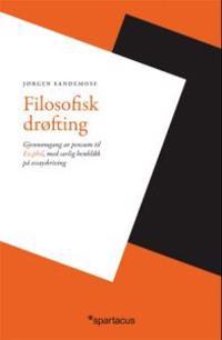 Filosofisk drøfting - Jørgen Sandemose | Inprintwriters.org