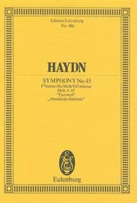 "Symphony No. 45 in F-Sharp Minor, Hob.I:45 ""Farewell"": Study Score"