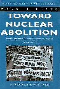 Toward Nuclear Abolition