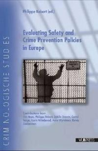 Evaluating Safety and Crime Prevention Policies in Europe