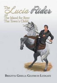 The Lucia Rider