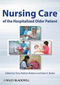 Nursing Care of the Hospitalized Older Patient