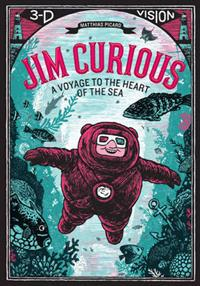 Jim Curious  A Voyage to the Heart of the Sea in 3-D Vision - Matthias Picard - böcker (9781419710438)     Bokhandel