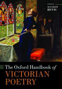 The Oxford Handbook of Victorian Poetry