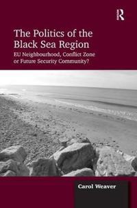 The Politics of the Black Sea Region