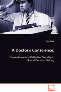 A Doctor's Conscience