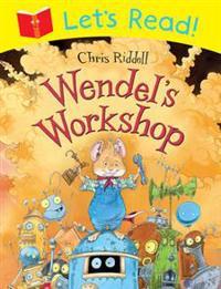 Let's Read! Wendel's Workshop