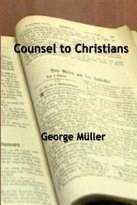 Counsel to Christians
