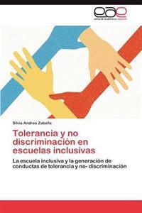 Tolerancia y No Discriminacion En Escuelas Inclusivas