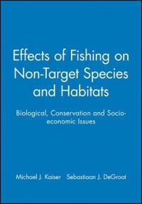 The Effects of Fishing on Non-Target Species and Habitats