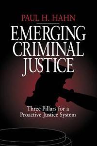 Emerging Criminal Justice
