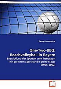 One-Two-BBQ: Beachvolleyball in Bayern