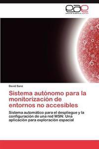 Sistema Autonomo Para La Monitorizacion de Entornos No Accesibles