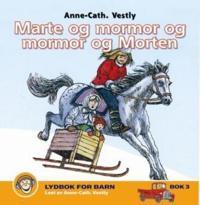Marte og mormor og mormor og Morten - Anne-Cath. Vestly pdf epub