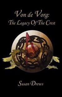 Von de Vorg: The Legacy of the Crest
