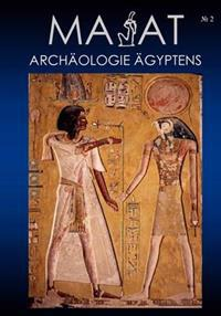 Ma'at - Arch Ologie Gyptens. Heft 02/2005