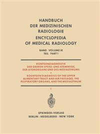 R ntgendiagnostik Der Oberen Speise- Und Atemwege, Der Atemorgane Und Des Mediastinums