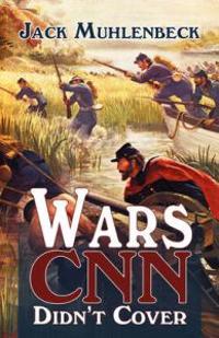 Wars CNN Didn't Cover
