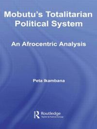 Mobutu's Totalitarian Political System