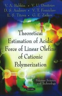 Theoretical Estimation of Acidic Force of Linear Olefins of Cationic Polymerization