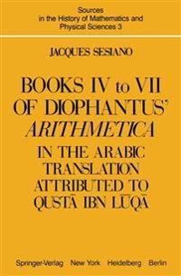 Diophantus' Arithmetica, Books IV to VII