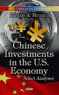 Chinese Investments in the U.S. Economy