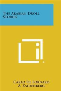 The Arabian Droll Stories