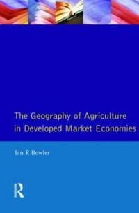 The Geography of Agriculture in Developed Market Economies