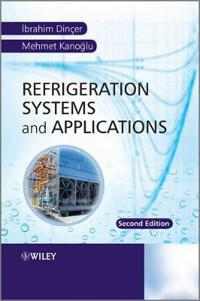 Refrigerations Systems and Applications , Second Edition