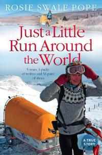 Just a Little Run Around the World